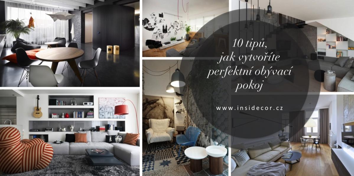10 tipů, jak vytvořit perfektní obývací pokoj