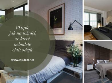 10 tipů, jak na ložnici, ze které nebudete chtít odejít