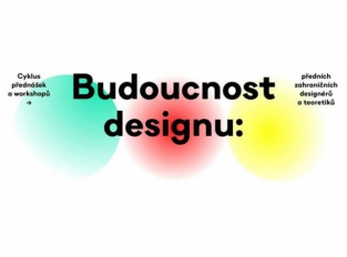 Podzim ve znamení Designové budoucnosti