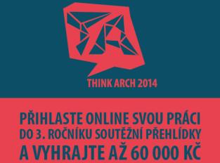 Think Arch: Myslet jako ekolog, pracovat jako architekt